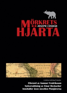 Mörkrets Hjärta, the Swedish translation of Joseph Conrad's the Heart of Darkness