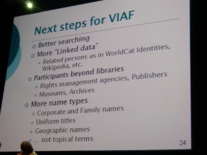 Tillett: Next steps for the Virtual International Authority File (VIAF)